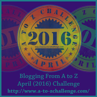 Blogging from A to Z April 2016